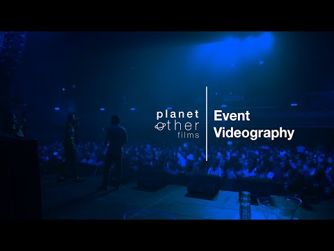 Event Videography | PlanetOther Films