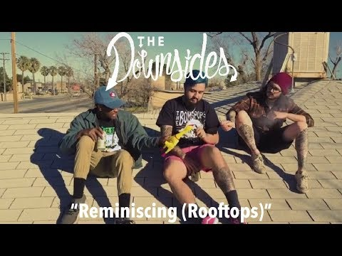 """The Downsides - """"Reminiscing (Rooftops)"""" A BlankTV World Premiere!"""