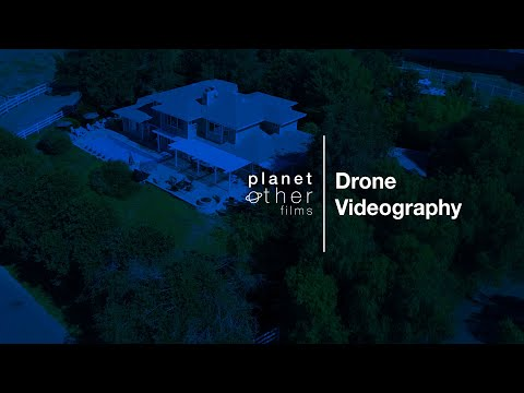 Drone Videography   PlanetOther Films
